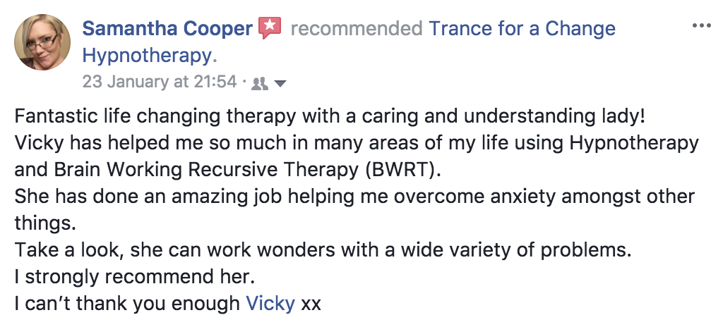 Testimonial, review of Trance for a Change hypnotherapy and BWRT.